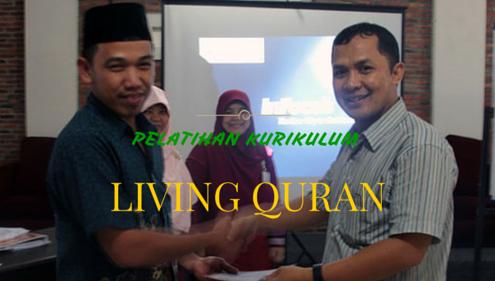 Pelatihan Kurikulum LIVING QURAN untuk Guru di Bulan Mei 2015